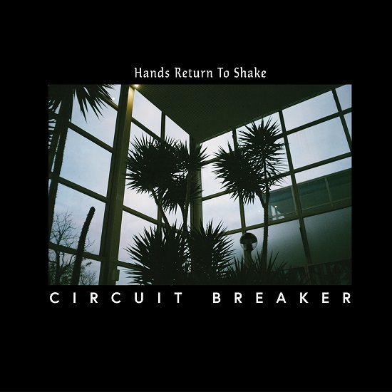 circuit_breaker_hands_return_to_shake_cover