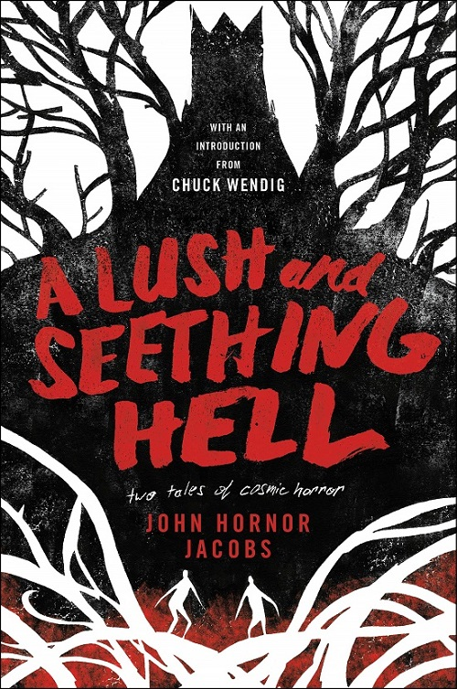 """Dark fantasy horror book """"A Lush and Seething Hell: Two"""